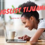 Craigslist Tijuana: Mujeres Buscando Hombre en Tijuana